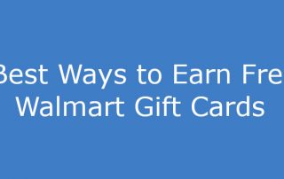 How to Earn Free Walmart Gift Cards